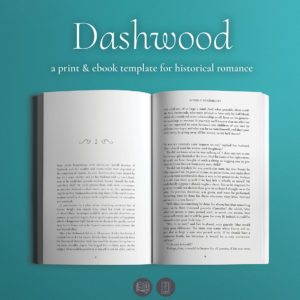 Dashwood, Self-publishing Print and Ebook Design Template for Historical Romance.