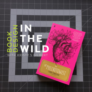 Book Design in the Wild with Kristy S Gilbert: The Phlebotomist by Chris Panatier